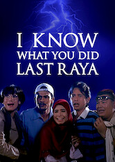 Search netflix I Know What You Did Last Raya
